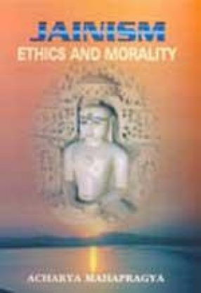 Jainism: Ethics and Morality