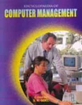 Encyclopaedia of Computer Management (In 3 Volumes)