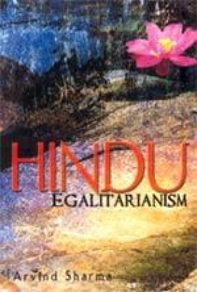 Hindu Egalitarianism: Equality or Justice