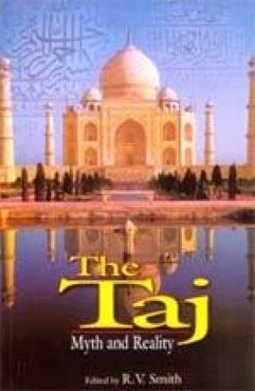 The Taj: Myth and Reality