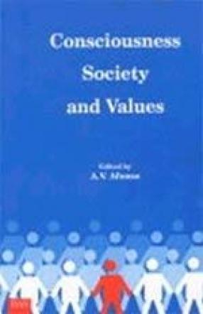 Consciousness, Society and Values