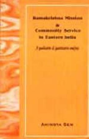 Ramakrishna Mission and Community Service in Eastern India (1922-1962): A Qualitative and Quantitative Analysis
