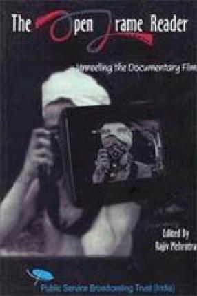 The Open Frame Reader (Unreeling the Documentary Film)