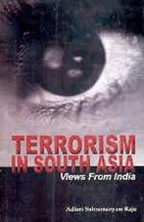Terrorism in South Asia: Views from India