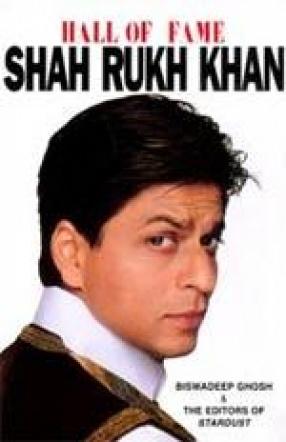 Hall of Fame: Shah Rukh Khan