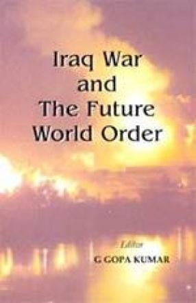 Iraq War and the Future World Order