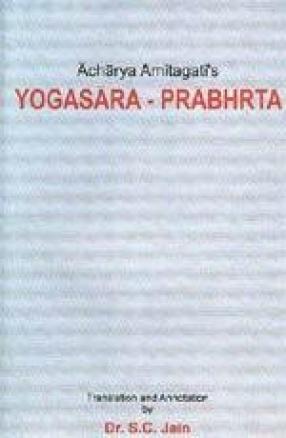 Yogasara - Prabhrta (Gift of the Essence of Yoga): Text with English Translation