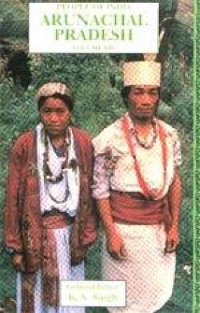 People of India: Arunachal Pradesh