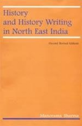 History and History Writing in North East India