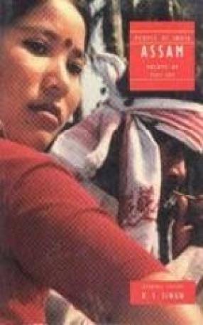 People of India: Assam (Volume 15, Part 1)