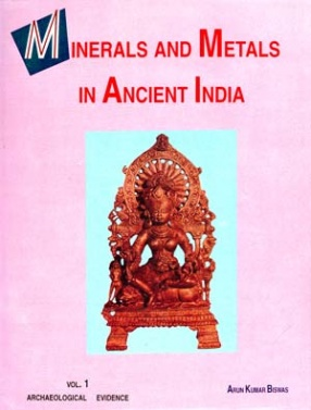 Minerals and Metals in Ancient India ( In 2 Volumes)