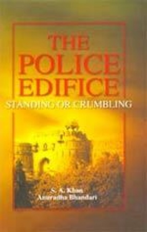 The Police Edifice: Standing or Crumbling
