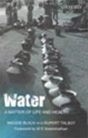 Water, a Matter of Life and Health: Water Supply and Sanitation in Village India
