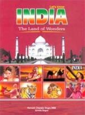 Let's Know India: The Land of Wonders