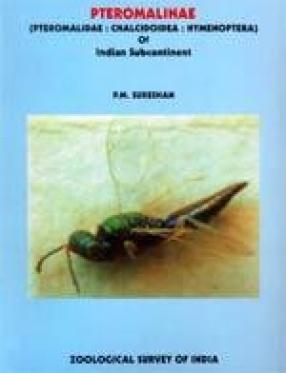 Pteromalinae (Pteromalidae: Chalcidoidea : Hymenoptera) of Indian Subcontinent