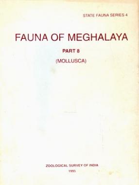 Fauna of Meghalaya: Mollusca (Part VIII)