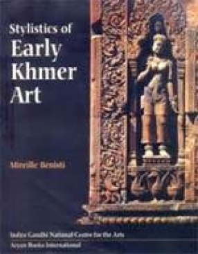 Stylistics of Early Khmer Art (In 2 Volumes)