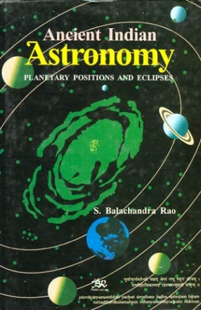 Ancient Indian Astronomy: Planetary Positions and Eclipses