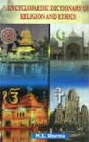 Encyclopaedic Dictionary of Religion and Ethics (In 3 Volumes)