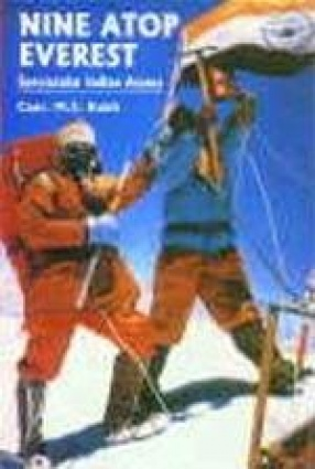 Nine Atop Everest: Spectacular Indian Ascent