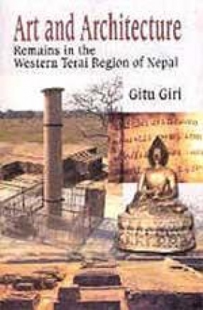 Art and Architecture: Remains in the Western Terai Region of Nepal