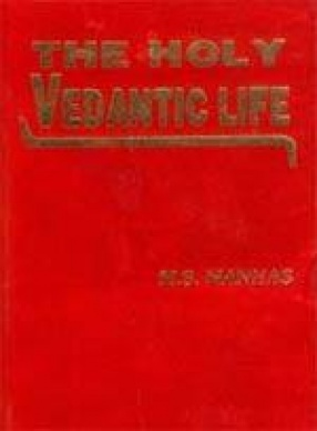 The Holy Vedantic Life