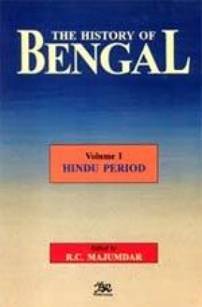 The History of Bengal (Volume I)