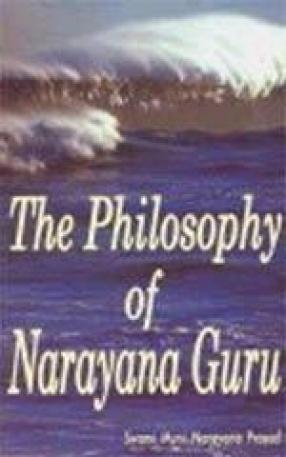 The Philosophy of Narayana Guru