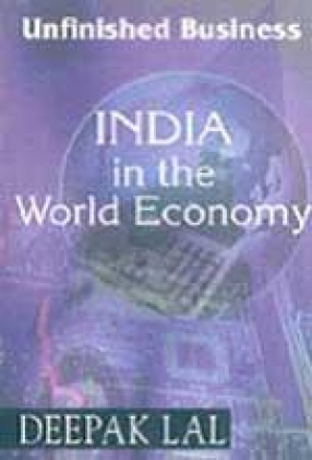 Unfinished Business: India in the World Economy