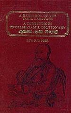 A Compendious English Tamil Dictionary Adopted to Tamil Handbook