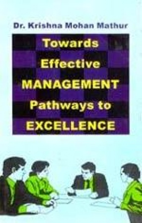 Towards Effective Management: Pathways to Excellence