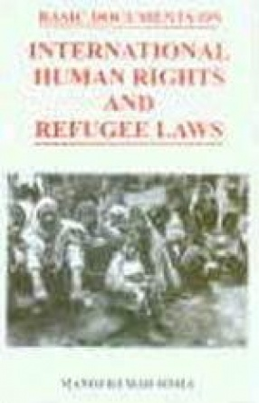 Basic Documents on International Human Rights and Refugee Laws
