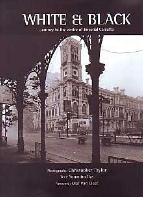 White & Black: Journey to the Centre of Imperial Calcutta