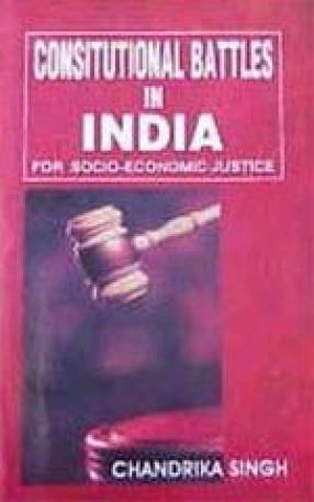 Constitutional Battles in India for Socio-Economic Justice