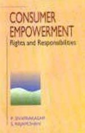 Consumer Empowerment: Rights and Responsibilities