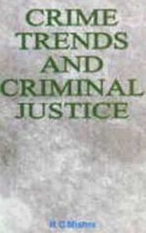 Crime Trends and Criminal Justice