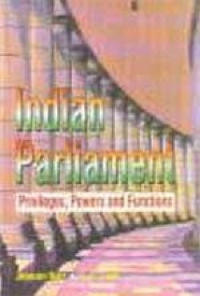 Indian Parliament Privileges, Powers and Functions