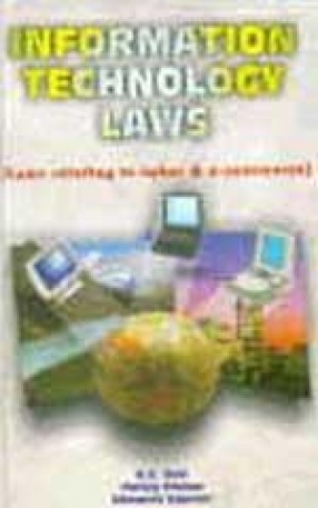 Information Technology Laws: Laws Relating to Cyber and E-Commerce