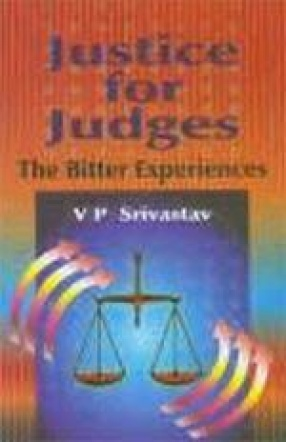Justice for Judges: The Bitter Experiences