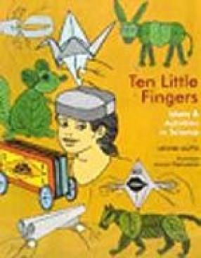 Ten Little Fingers - Ideas and Activities in Science