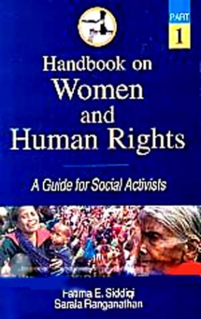 Handbook on Women and Human Rights: A Guide for Social Activists ( In 2 Parts)