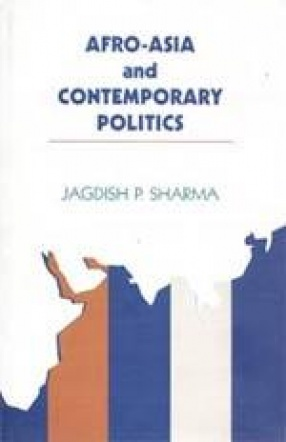 Afro-Asia and Contemporary Politics