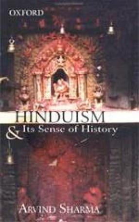 Hinduism & Its Sense of History