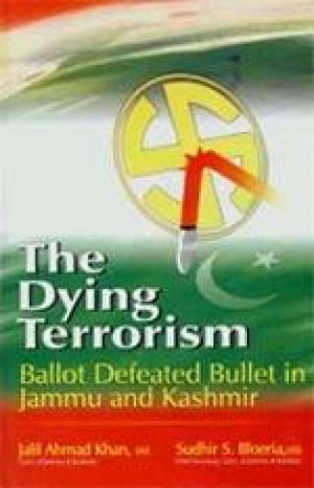 The Dying Terrorism: Ballot Defeated Bullet in Jammu and Kashmir
