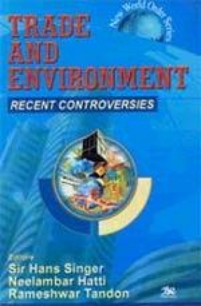Trade And Environment: Recent Controversies (In 3 Parts)