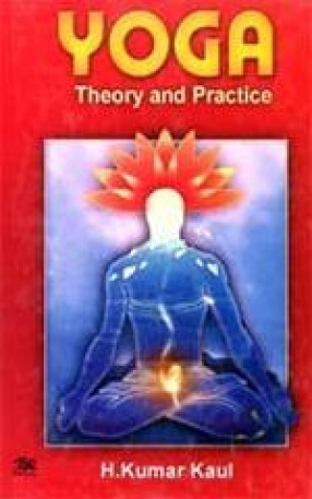 Yoga: Theory and Practice
