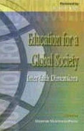 Education for a Global Society: Inter-faith Dimensions