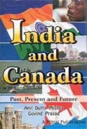 India and Canada: Past, Present and Future