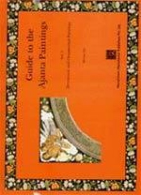 Guide to the Ajanta Paintings (Volume 2)