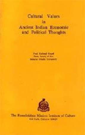 Cultural Values in Ancient Indian Economic and Political Thoughts